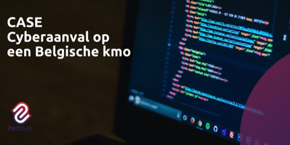 Waargebeurd: verslag van een cyberaanval op een Belgische kmo